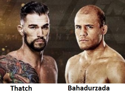 Bahadurzada will fight Thatch on March 5th in Las Vegas.